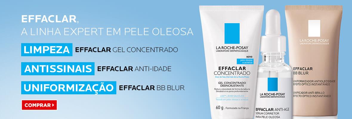Effaclar - A linha expert em pele oleosa