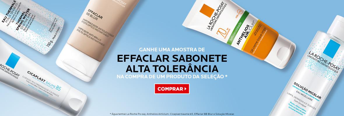 Ganhe amostra de Effaclar sabonete nas compras dos produtos selecionados